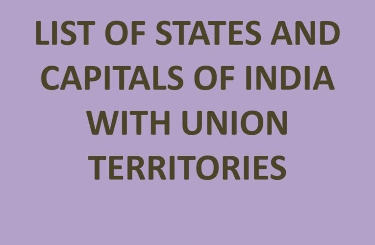 States and Capitals of India: 28 States of India 2021