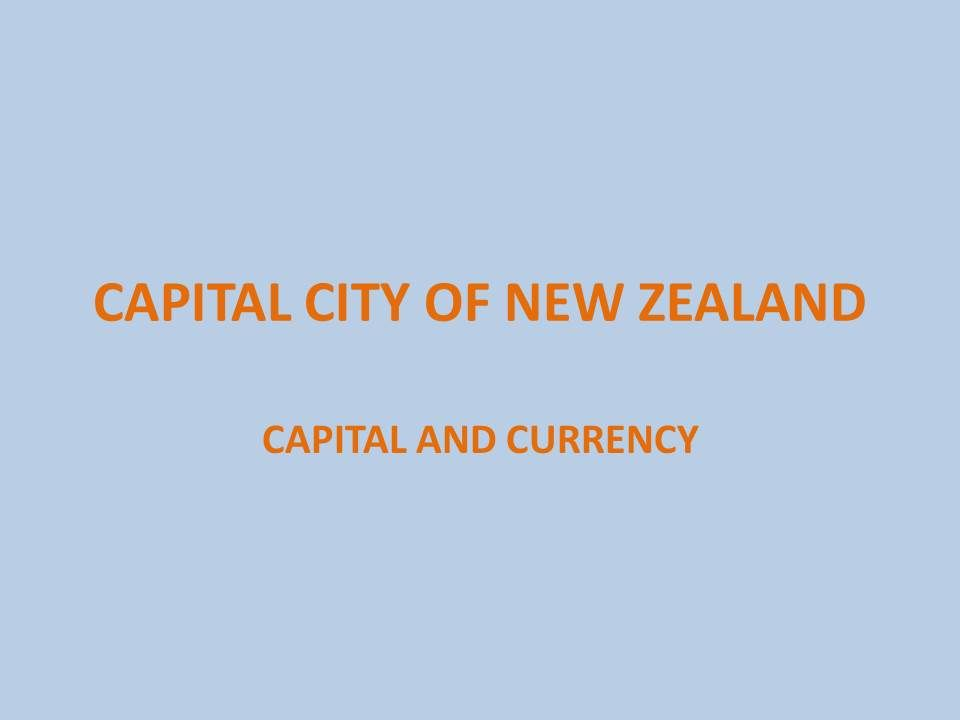 capital of new zealand currency