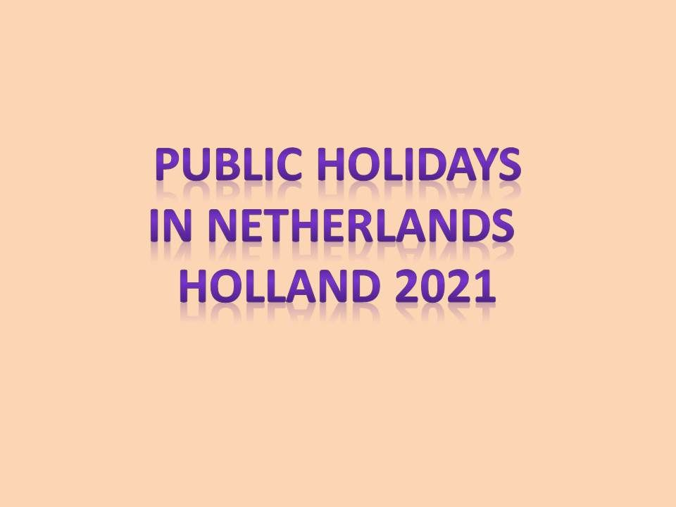 Public Holidays in Netherlands 2021