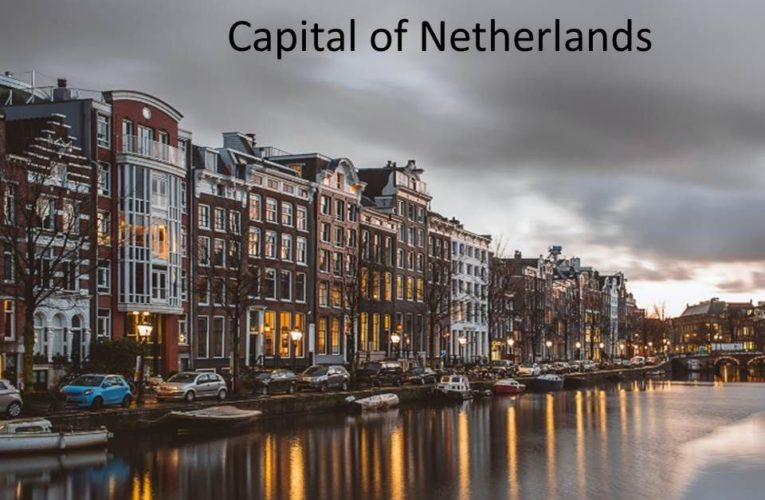 Capital of Netherlands: Difference Between Holland and Netherland