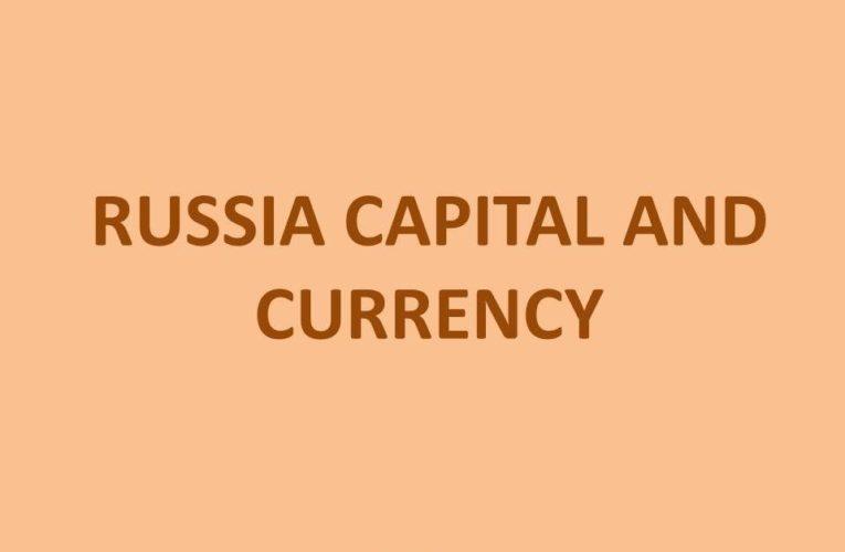 Capital of Russia: Capital City of Russia