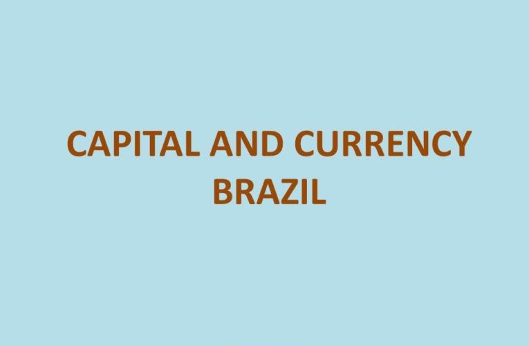 Capital of Brazil: Brazil States and Capitals