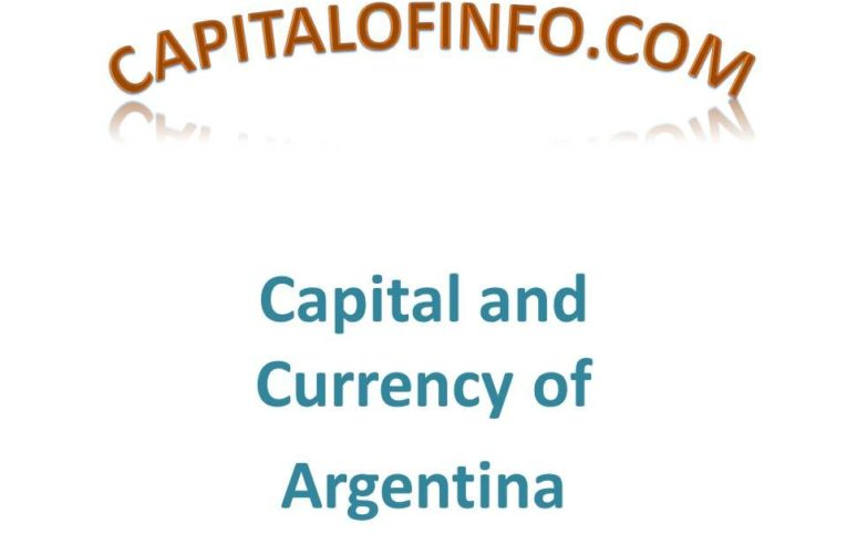 Capital of Argentina: Capital and Currency of Argentina